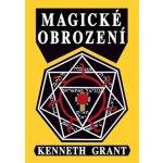 Magické obrození - Kenneth Grant