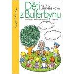 Děti z Bullerbynu 15. vyd. Astrid Lindgrenová, Helena Zmatlíková