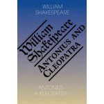Antonius a Kleopatra / Antony and Cleopatra Shakespeare William