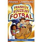 Frankův kouzelný fotbal 10 - Frankie v Austrálii - Frank Lampard