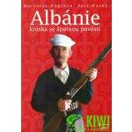 Albánie Kráska se špatnou pověstí