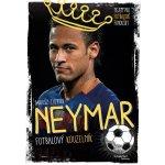 Neymar - Fotbalový kouzelník - Yvette Darska