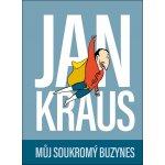 Můj soukromý buzynes - Jan Kraus