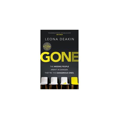 Gone - A riveting, mind-twisting new thriller thats always one step ahead of you Deakin LeonaPaperback