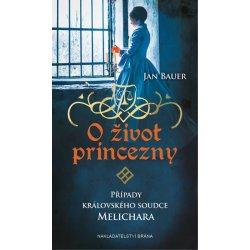 O život princezny - Případy královského soudce Melichara