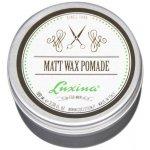 Luxina MATT WAX POMADE vosk extra silný, matný efekt 100 ml