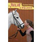 Julie a bílý poník - Gohlová Christiane