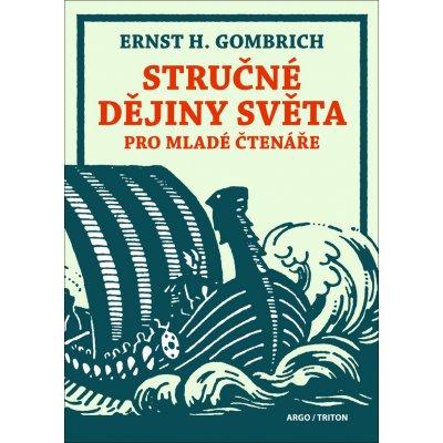 Stručné dějiny světa pro mladé čtenáře - Gombrich Ernst Hans
