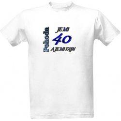 e2f1f5ba015 Trička k narozeninám tričko s potiskem Pohodář 40 Let narozeniny pánské Bílá
