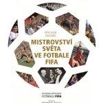 Oficiální historie FIFA mistrovství světa