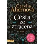 Cesta ze ztracena (Cecelia Ahernová)