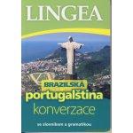 Brazilská portugalština - konverzace se slovníkem a gramatikou