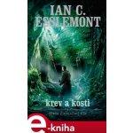 Krev a kosti. Malazská říše - Ian C. Esslemont e-kniha