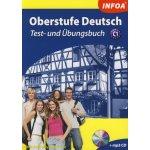 Oberstufe Deutsch - Test- und Übungsbuch C1 + MP3 CD