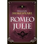 Romeo a Julie - William Shakespeare