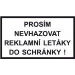Prosím nevhazovat reklamní letáky do schránky! - Fólie - 9 x 5 cm