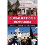 Globalization and Democracy - Rosow Stephen J., George Jim