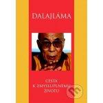 Cesta k zmysluplnému životu Jeho svätosť 14. dalajláma