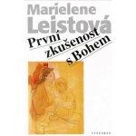 První zkušenost s Bohem - Marielene Leistová