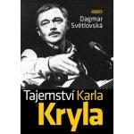 Tajemství Karla Kryla - Dagmar Světlovská