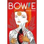 Bowie: Ilustrovaný životopis - Ruiz Fran