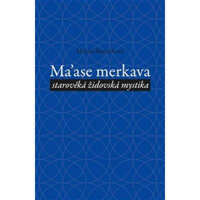 Ma´ase Merkava. starověká židovská mystika - Helena Bönischová