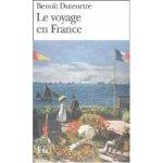 Le voyage en France - Benoît Duteurtre