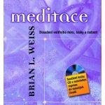 Weiss Brian L.: Meditace Dosažení vnitřního míru, lásky a radosti + CD Kniha