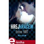 Hrej hráčem. The Game - Emma Hart e-kniha