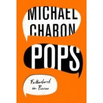 Pops Fatherhood In Pieces - Chabon Michael