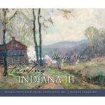 Painting Indiana III - Indiana Plein Air Painters Association Inc., Landmarks Indiana