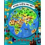 Atlas světa pro děti 2. vyd. (Oldřich Růžička, Iva Šišperová) [CZ]