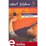 Něco z Fulghuma I / From Fulghum I - Robert Fulghum