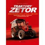 Traktory Zetor - Modelové řady Z 5011 - Z 7341 (r. v. 1980 - 2004) - Konstrukce, údržba, seřizování a zaměnitelnost dílů - Lupoměch František