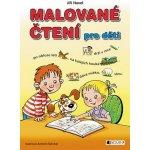 Malované čtení pro děti (měkká vazba) - Jiří Havel