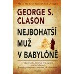 Nejbohatší muž v Babyloně - Clason George S.
