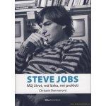 Steve Jobs - můj život, má láska, mé prokletí - Chrisann Brennanová