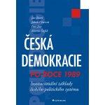 Česká demokracie po roce 1989 Jan Bureš
