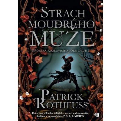 Strach moudrého muže - Patrick Rothfuss