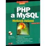 PHP a MySQL Hotová řešení + CD