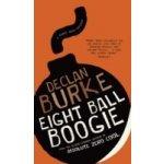 Eight Ball Boogie - Burke Declan