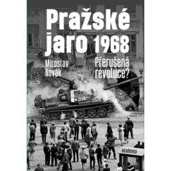 Pražské jaro 1968 - Miroslav Novák