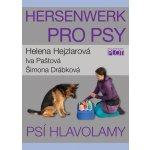 Hersenwerk pro psy - Psí hlavolamy - Hejzlarová Helena