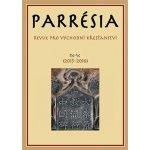 Parrésia IX–X 2015–2016 - Revue pro východní křesťanství - kolektiv autorů