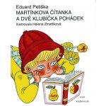 Martínkova čítanka a dvě klubíčka pohádek - Eduard Petiška