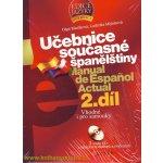 Učebnice současné španělštiny 2. díl + 3 audio CD Macíková Olga, Mlýnková Ludmila