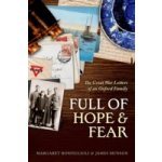 Full of Hope and Fear: The Great War Letters of an Oxford Family - Bonfiglioli Margaret, Munson James