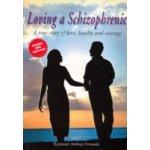 Loving a Schizophrenic - Fernando Raymond Anthony