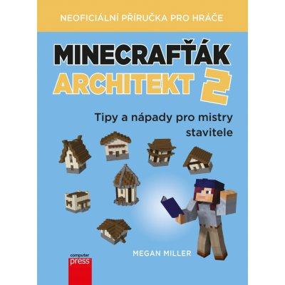Minecrafťák architekt 2 - Miller Megan