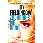 Zachráníš mě ráno - Joy Fieldingová